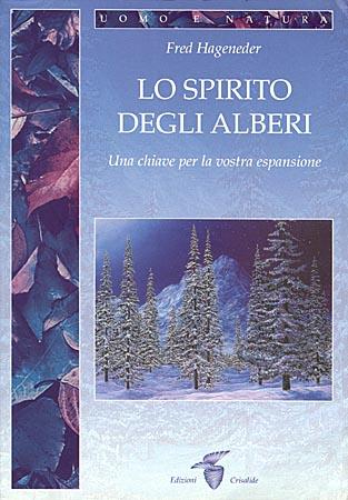 Lo spirito degli alberi di Fred Hageneder
