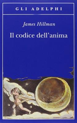 Il Codice dell'anima di James HIllman
